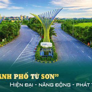 💯👉 Thành Phố TỪ SƠN - TÂM ĐIỂM Rực Sáng Của Thị Trường Bất Động Sản Trung Tâm Vùng Thủ Đô Hà Nội 2021